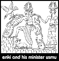 2 - Enki & Isimud in the Abzu, the marshlands of southern Iraq, on the Persian Gulf shore, Enki drained the marshlands & built his house - ziggurat in Eridu tens of thousands of years ago, on the Euphrates River