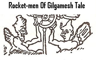 13 - Rocketmen of Gilgamesh tale, pilots with wings, as with today