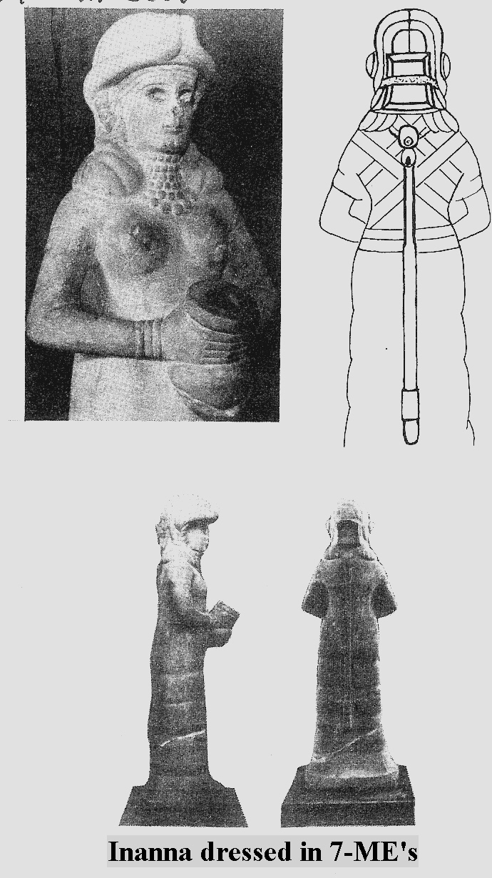 1a - Inanna dressed in a different flight suit, with the 7 ME's given her by grandfather Enlil, the 7 MEs of high-tech gagetries were placed onto her flight suit, again technologies we cannot understand even today