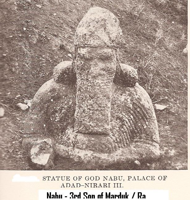 2b - Nabu statue found in Nimrod, the ancient city now destroyed by Radical Islam, Nabu is Marduk's 3rd son, he fought along side his father Marduk in the wars against Inanna, Ninurta, Nergal, etc.,  Borsippa was the ancient city where he was the patron god, his symbol is the 6-pointed star, the very symbol of Judaism used then & now