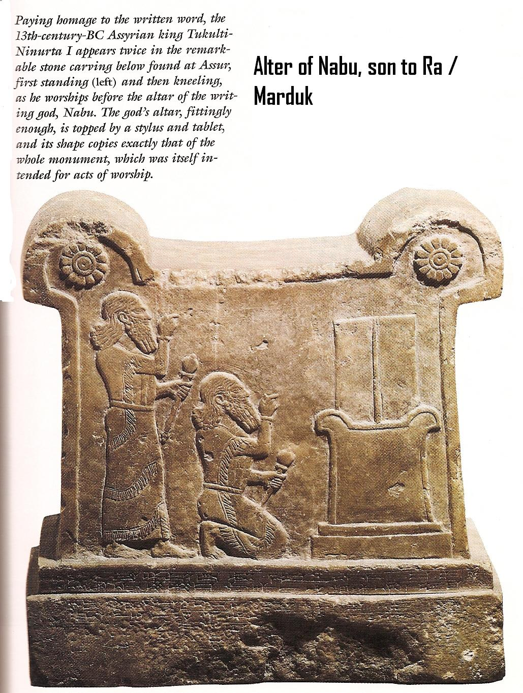 3b - King Tukulti-Ninurta I on the Alter of Nabu 1,300 B.C., artefacts of the gods & their giant mixed-breed offspring made kings, are shamefully being destroyed by Radical Islam, attempting to eliminate ancient evidence that directly contradicts the primitive 7th century teachings of Islam, teachings being carried out today by Radicals of Islam, or by the True-Believers of Islam, either way, they have been lied to by the power-brokers