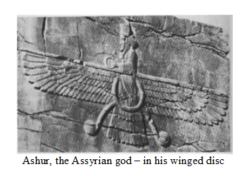 3i - Ashur, the Assyrian god, scanned the skies in his alien high-tech air-ship, the ancients called them shems, sky-ships, sky-chariots, boats of Heaven, flying horses, flying dragons, flying carpets, & on & on, each culture had their own name for them, & depicted them in their own way, CURRENT EX: BMW & their flying disc logo, & so on, SEE THE ANCIENT ASTRONAUTS, SHEMS, ROCKETS, SKYGODS PAGE FOR MANY EXAMPLES