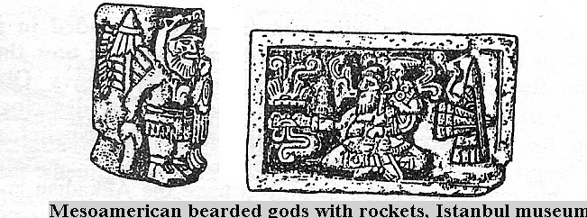 5q - giant bearded Meso-american alien gods with rockets & highly advanced technologies not understood fully by earthlings, but the scene was preserved in artefact form for all to see, the Meso-americans were fully aware of the alien gods, as were all early civilizations on Earth