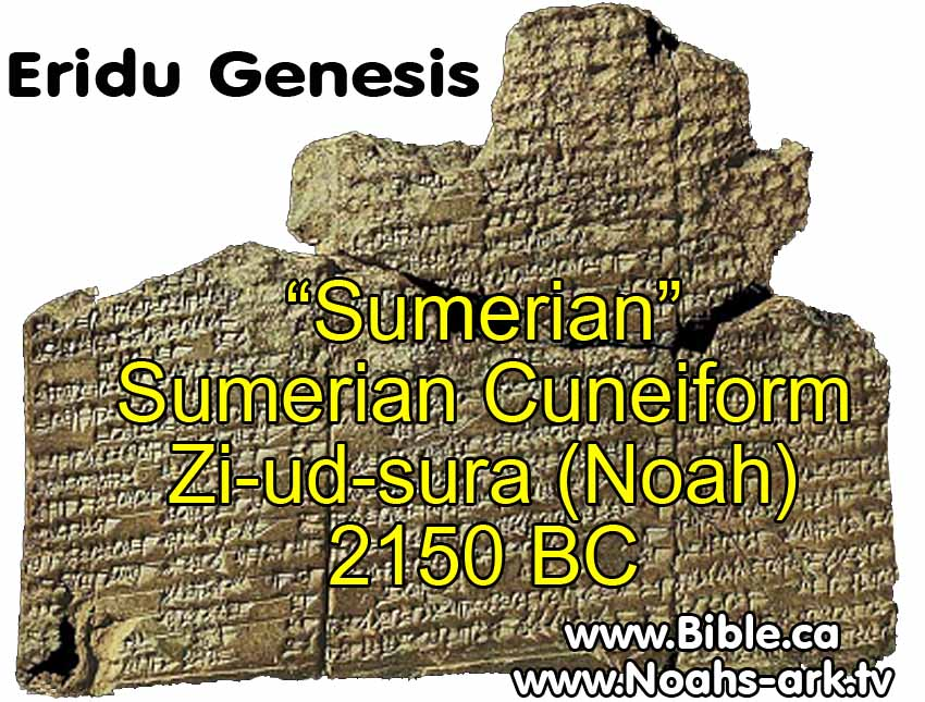 7ba - Sumerian Flood Story, Noahs Ark, Sumerian Zi-ud-sura, tale of a traveller who meets Noah, alive & well after thousands of years, Noah the mixed-breed son-king of Shuruppak, saved by his father Enki