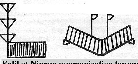 8a - Nippar's communication towers all around were established by the giant alien gods of Sumer, keeping all the gods on Earth Colony in touch with god the father, King Anu on Nibiru