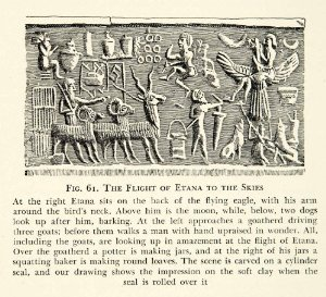3l - Etana ascended to Heaven - Nibiru to meet King Anu, father to the sons of god on Earth Colony, giant mixed-breed made king of Kish, Ninhursag's City, was lifted-off the Earth by means the earthlings witnessing the event could not understand, pilots were depicted as eagles, or giants with eagle heads, today's pilots wear eagle wings, the eagle pilot began right here