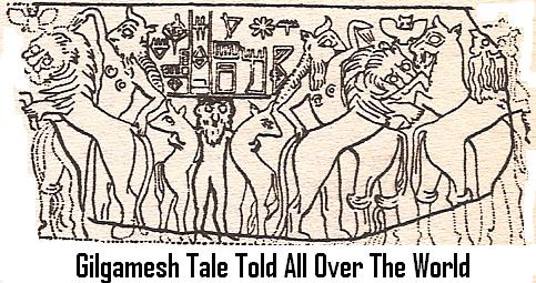 12d - Gilgamesh known all over the world
